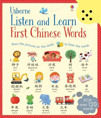 Listen and Learn First Chinese Words by Sam Taplin, Mairi Mackinnon