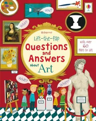 Cover for Lift the Flap Questions & Answers About Art by Katie Daynes