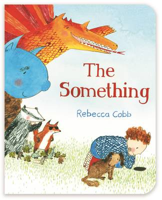 Cover for The Something by Rebecca Cobb
