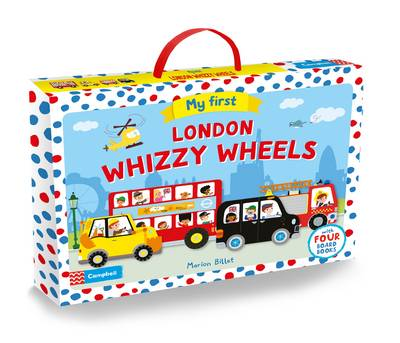 My First London Whizzy Wheels by Marion Billet