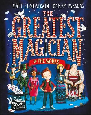The Greatest Magician in the World by Matt Edmondson