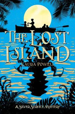 Cover for The Lost Island by Laura Powell