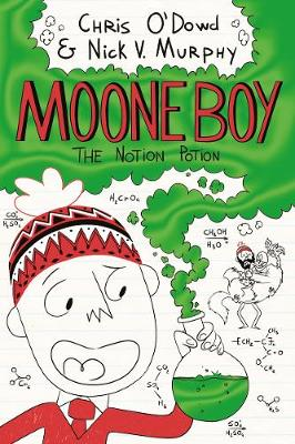 Cover for Moone Boy 3: The Notion Potion by Chris O'Dowd, Nick Vincent Murphy
