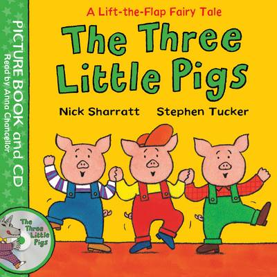 Cover for Lift-The-Flap Fairy Tales: The Three Little Pigs by Stephen Tucker, Nick Sharratt