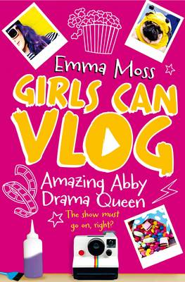 Cover for Amazing Abby: Drama Queen by Emma Moss
