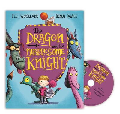Cover for The Dragon and the Nibblesome Knight by Elli Woollard