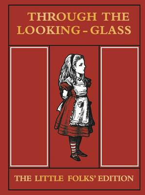 Through the Looking Glass Little Folks Edition