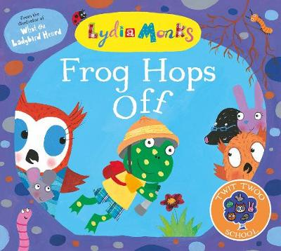 Cover for Frog Hops Off! by Lydia Monks