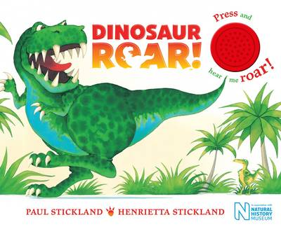 Dinosaur Roar! Single Sound Board Book by Henrietta Stickland