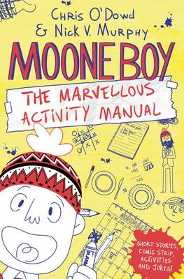 Cover for Moone Boy: The Marvellous Activity Manual by Chris O'Dowd, Nick Vincent Murphy