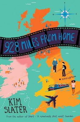 Cover for 928 Miles from Home by Kim Slater