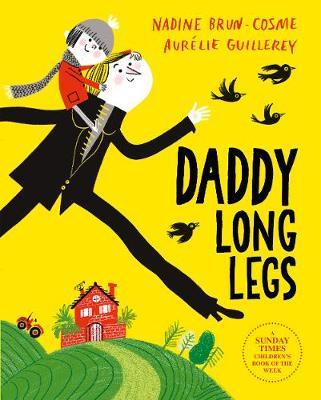 Daddy Long Legs by Nadine Brun-Cosme
