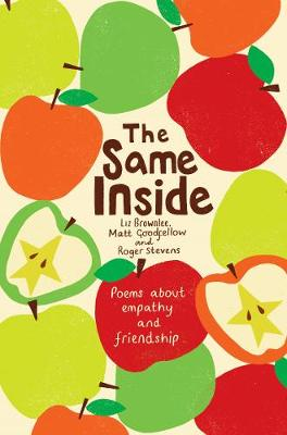 Cover for The Same Inside by Liz Brownlee, Roger Stevens, Matt Goodfellow