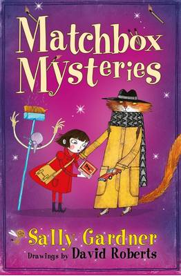 Cover for The Matchbox Mysteries The Detective Agency's Fourth Case by Sally Gardner