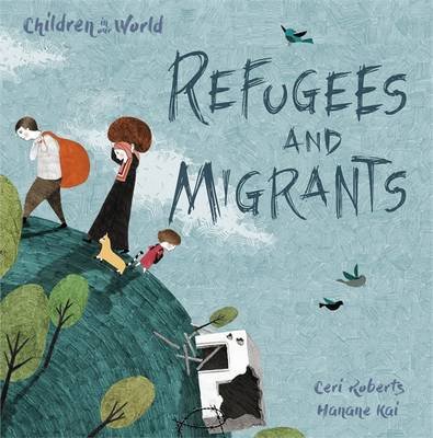Book Cover for Refugees and Migrants by Ceridwen Roberts