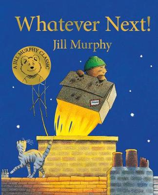 Cover for Whatever Next! by Jill Murphy