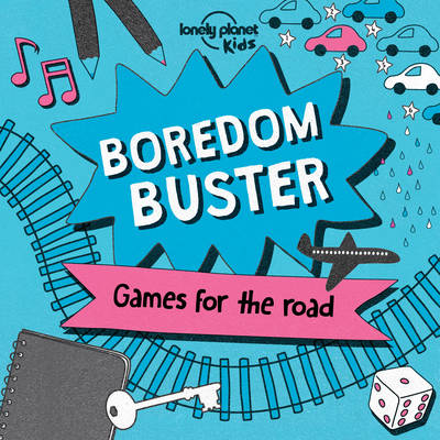 Boredom Buster by Lonely Planet Kids