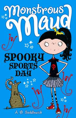 Monstrous Maud: Spooky Sports Day by A. B. Saddlewick