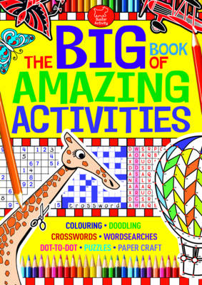 The Big Book of Amazing Activities by
