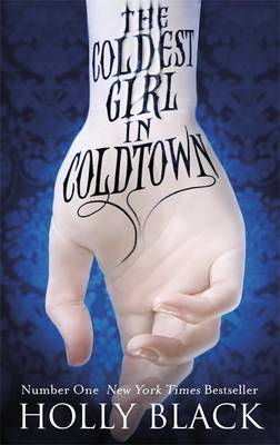 Cover for The Coldest Girl in Coldtown by Holly Black