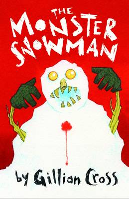The Monster Snowman by Gillian Cross