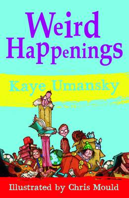 Weird Happenings by Kaye Umansky