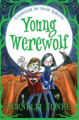 Young Werewolf by Cornelia Funke