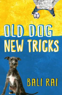 Old Dog, New Tricks by Bali Rai