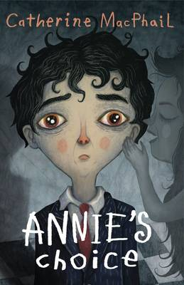 Cover for Annie's Choice by Catherine MacPhail