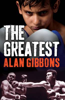The Greatest by Alan Gibbons