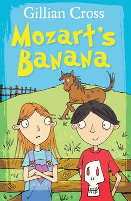 Mozart's Banana by Gillian Cross