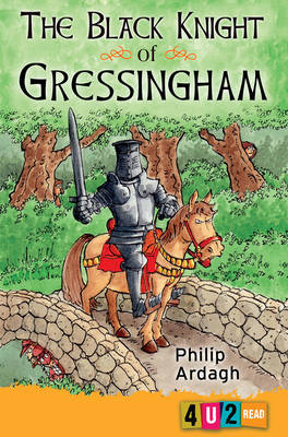 Cover for The Black Knight of Gressingham 4u2read by Philip Ardagh