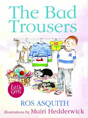 Cover for The Bad Trousers by Ros Asquith