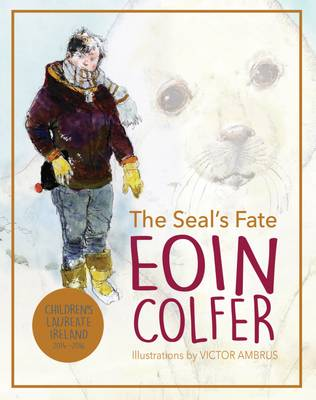 Cover for The Seal's Fate by Eoin Colfer