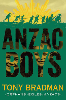 Cover for ANZAC Boys by Tony Bradman