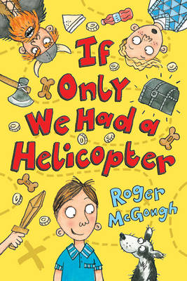 Cover for If Only We Had a Helicopter by Roger Mcgough