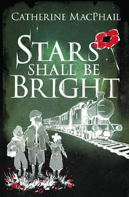 Cover for Stars Shall be Bright by Catherine MacPhail