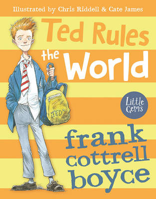Cover for Ted Rules the World by Frank Cottrell Boyce