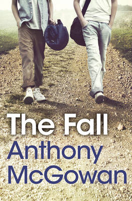 Cover for The Fall by Anthony McGowan