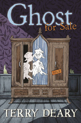 Ghost for Sale by Terry Deary