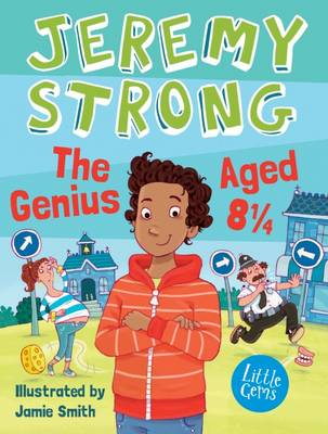 Cover for The Genius Aged 8 1/4 by Jeremy Strong