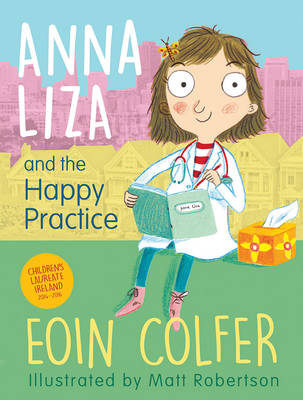 Cover for Anna Liza and the Happy Practice by Eoin Colfer