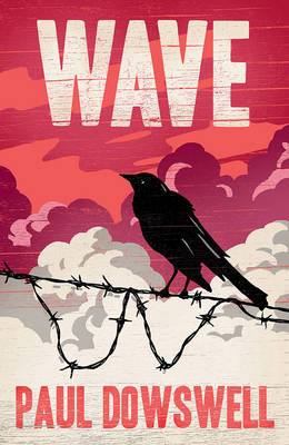 Cover for Wave by Paul Dowswell