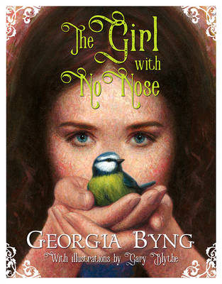 Cover for The Girl with No Nose by Georgia Byng