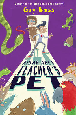 Cover for Aidan Abet, Teacher's Pet by Guy Bass