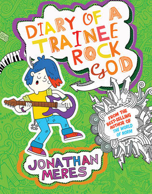 Cover for Diary of a Trainee Rock God by Jonathan Meres