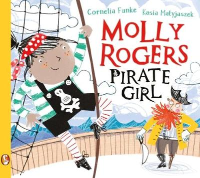 Cover for Molly Rogers, Pirate Girl by Cornelia Funke