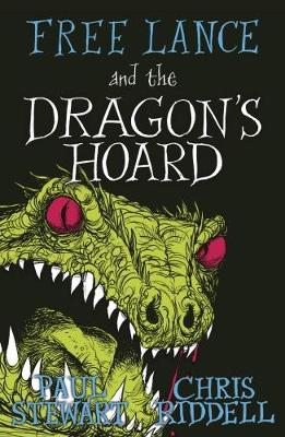 Cover for Free Lance and the Dragon's Hoard by Paul Stewart, Chris Riddell