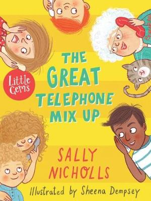 Cover for The Great Telephone Mix-Up (Little Gem) by Sally Nicholls