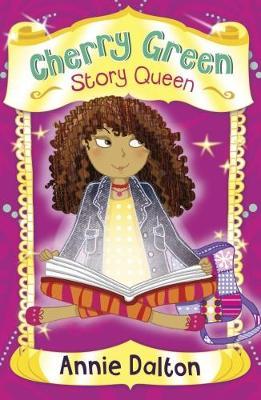 Cherry Green Story Queen (4u2read) by Annie Dalton